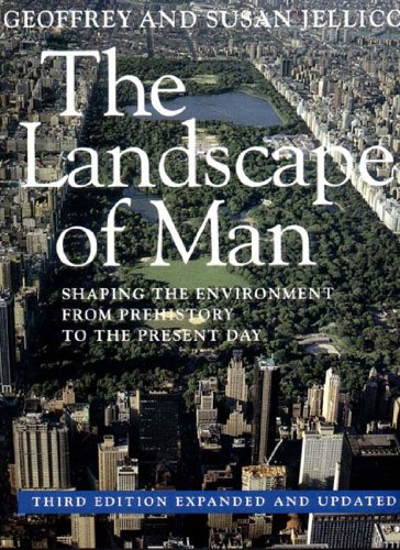 Landscape of Man Shaping the Environment from Prehistory to the Present Day 3rd 1995 (Revised) edition cover