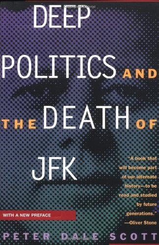 Deep Politics and the Death of JFK   1993 9780520205192 Front Cover