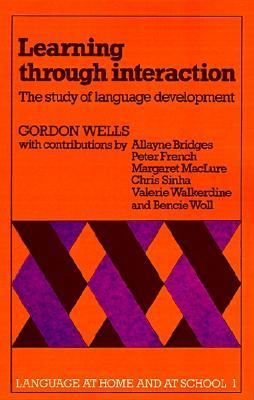 Learning Through Interaction The Study of Language Development  1981 9780521282192 Front Cover