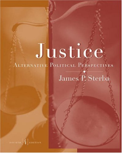 Justice Alternative Political Perspectives 4th 2003 (Revised) edition cover
