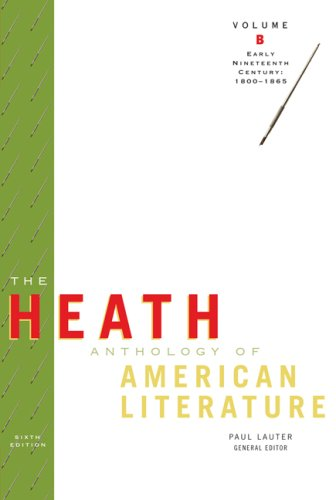 Heath Anthology of American Literature Early Nineteenth Century, 1800-1865 6th 2009 9780547204192 Front Cover