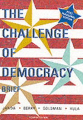Challenge of Democracy Government in America 4th 2001 (Revised) 9780618162192 Front Cover