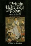 Britain Yesterday and Today : 1830 to the Present 7th 1996 edition cover