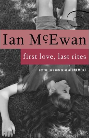 First Love, Last Rites  N/A edition cover
