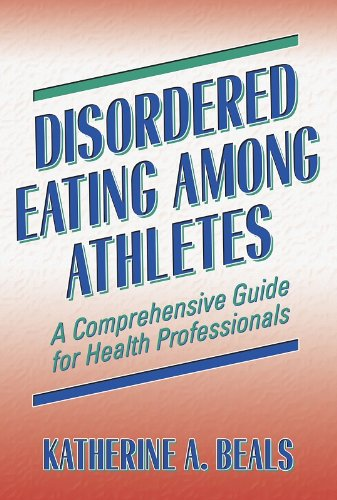 Disordered Eating among Athletes A Comprehensive Guide for Health Professionals  2004 edition cover