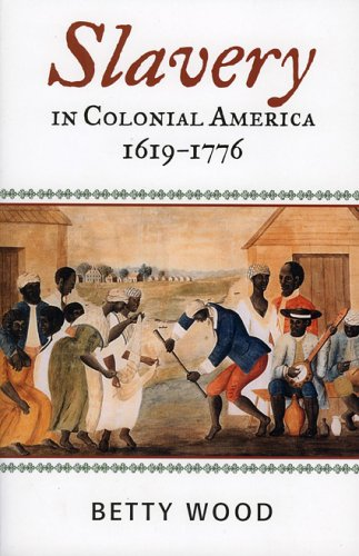 Slavery in Colonial America, 1619-1776   2005 edition cover