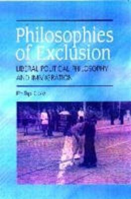 Philosophies of Exclusion Liberal Political Theory and Immigration  2000 9780748612192 Front Cover