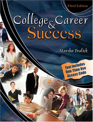 College and Career Success 3rd 2006 (Revised) 9780757519192 Front Cover