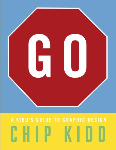 Go A Kidd's Guide to Graphic Design  2013 edition cover