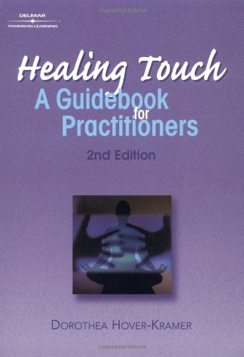 Healing Touch A Guide Book for Practitioners 2nd 2002 (Revised) edition cover