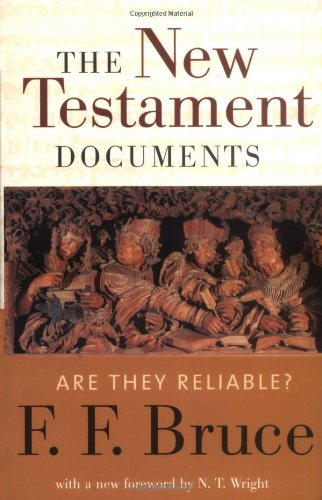 New Testament Documents Are They Reliable?  2003 edition cover