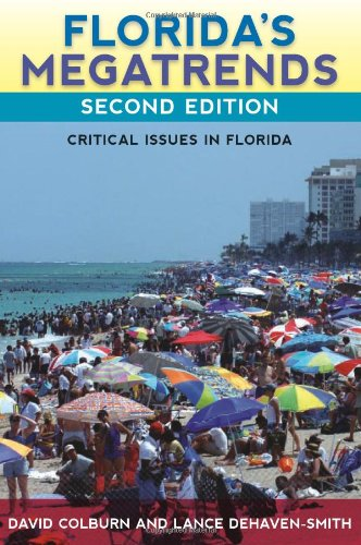 Florida's Megatrends Critical Issues in Florida 2nd 2010 edition cover