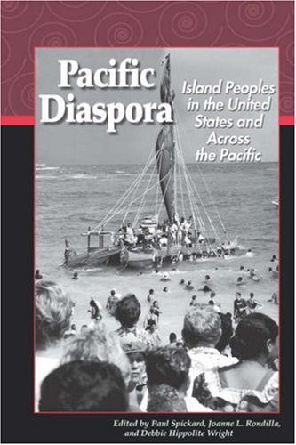 Pacific Diaspora Island Peoples in the United States and Across the Pacific  2002 edition cover