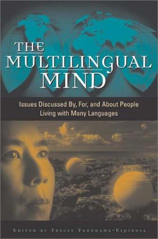 Multilingual Mind Issues Discussed By, for and about People Living with Many Languages  2003 edition cover