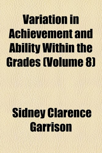 Variation in Achievement and Ability Within the Grades  2010 edition cover