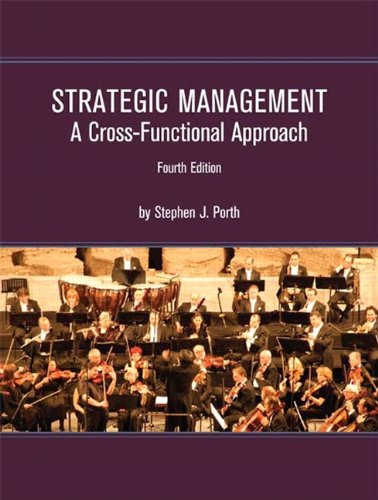 Strategic Management A Cross-Functional Approach 4th 2012 edition cover