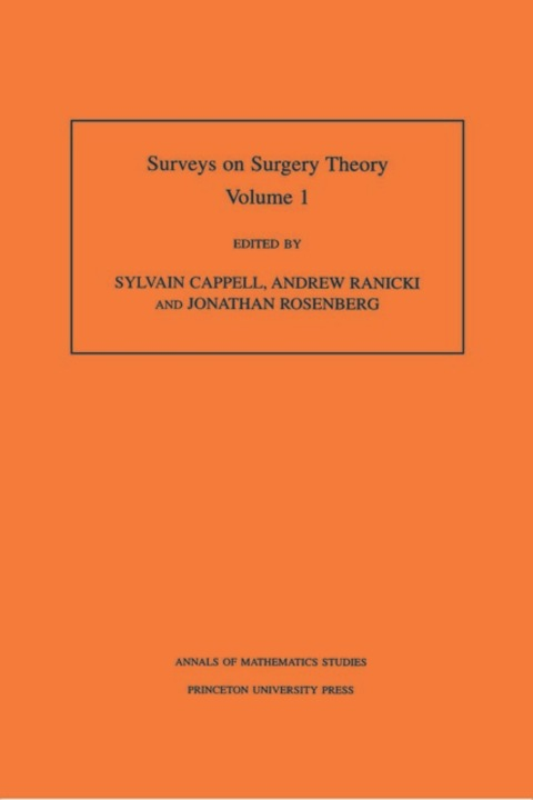Surveys on Surgery Theory (AM-145), Volume 1 Papers Dedicated to C. T. C. Wall. (AM-145)  2000 9781400865192 Front Cover
