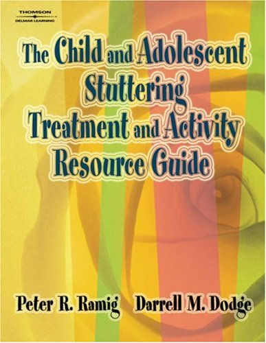 Child and Adolescent Stuttering Treatment and Activity Resource Guide   2005 9781401897192 Front Cover