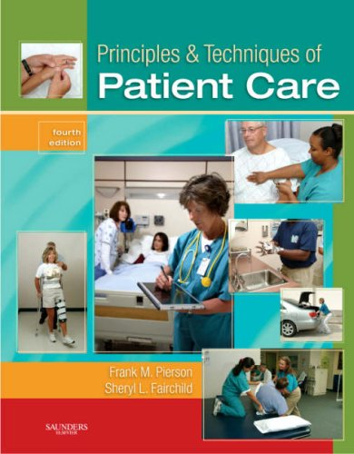 Principles and Techniques of Patient Care  4th 2008 edition cover