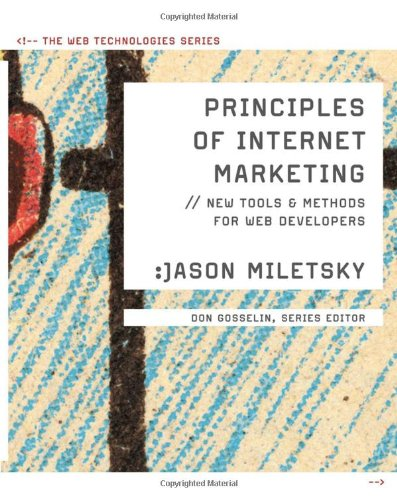 Principles of Internet Marketing New Tools and Methods for Web Developers  2010 edition cover