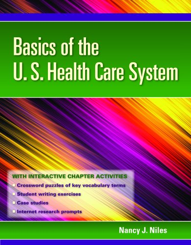 Basics of the U. S. Health Care System   2011 edition cover