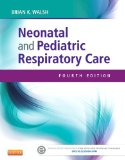 Neonatal and Pediatric Respiratory Care:   2014 edition cover