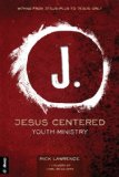 JESUS-CENTERED YOUTH MINISTRY           N/A edition cover