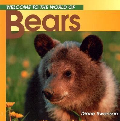 Welcome to the World of Bears  N/A 9781551105192 Front Cover