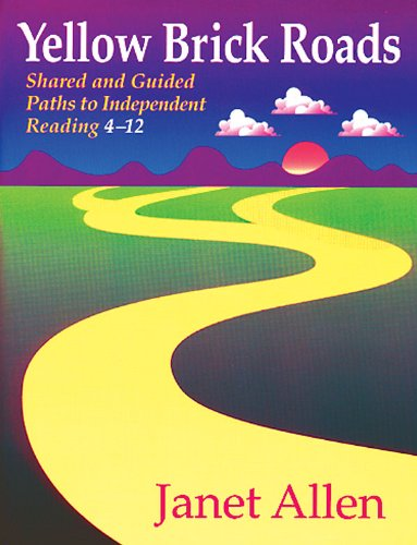 Yellow Brick Roads Shared and Guided Paths to Independent Reading 4-12  2000 (Teachers Edition, Instructors Manual, etc.) edition cover