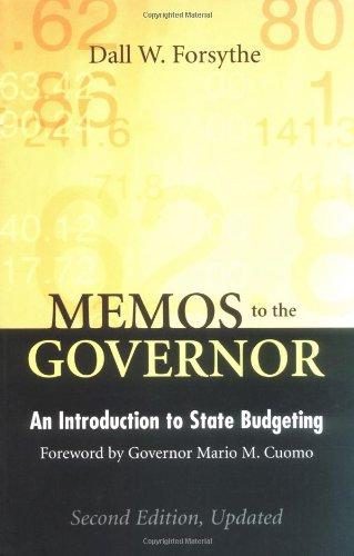 Memos to the Governor An Introduction to State Budgeting 2nd 2005 (Revised) edition cover