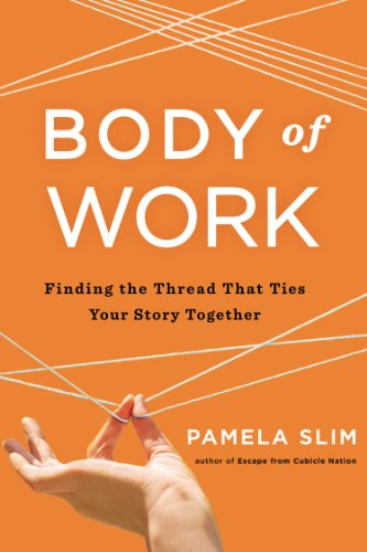 Body of Work Finding the Thread That Ties Your Story Together  2014 edition cover
