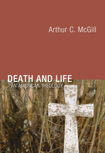 Death and Life An American Theology N/A edition cover