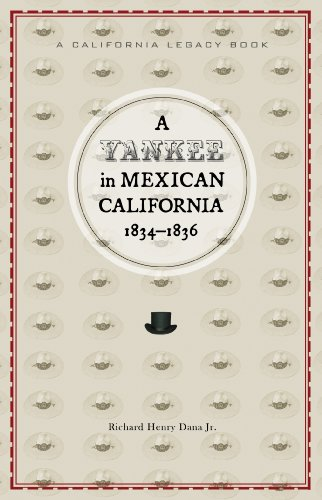Yankee in Mexican California, 1834-1836   2010 edition cover