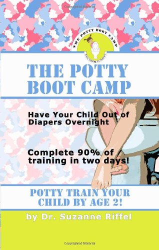 potty boot Camp Basic Training for Toddlers  2008 9781601455192 Front Cover