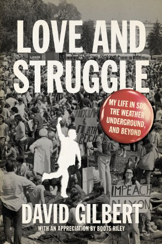 Love and Struggle My Life in SDS, the Weather Underground, and Beyond  2012 edition cover