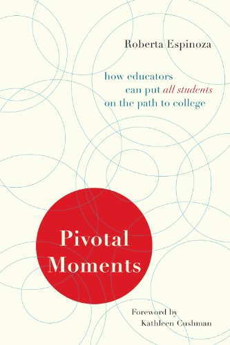 Pivotal Moments How Educators Can Put All Students on the Path to College  2011 edition cover