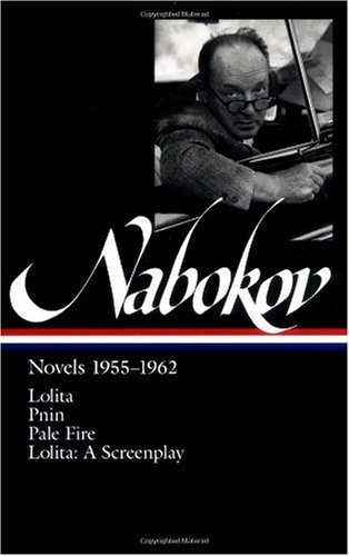 Nabokov - Novels, 1955-1962 Lolita - Pnin - Pale Fire - Lolita; A Screen Play N/A edition cover