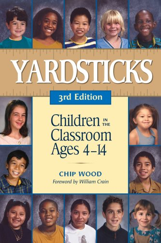 Yardsticks Children in the Classroom Ages 4-14 3rd 2007 edition cover