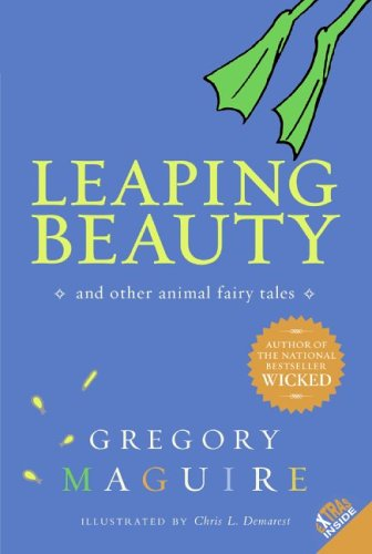 Leaping Beauty And Other Animal Fairy Tales Reprint  9780060564193 Front Cover