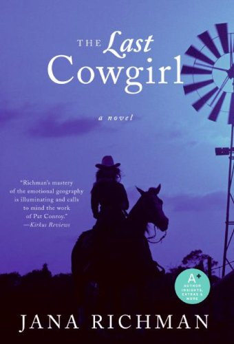 Last Cowgirl A Novel N/A 9780061257193 Front Cover