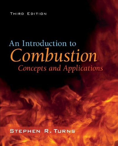 Introduction to Combustion Concepts and Applications 3rd 2012 edition cover
