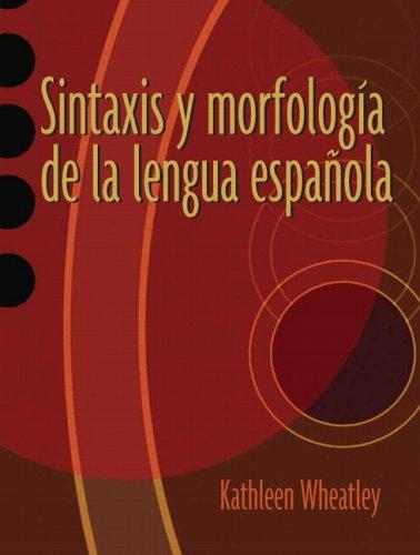 Sintaxis y Morfolog�a de la Lengua Espa�ola   2006 edition cover