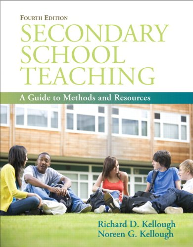 Secondary School Teaching A Guide to Methods and Resources (with MyEducationLab) 4th 2011 9780137079193 Front Cover