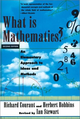 What Is Mathematics? An Elementary Approach to Ideas and Methods 2nd 1996 (Revised) 9780195105193 Front Cover