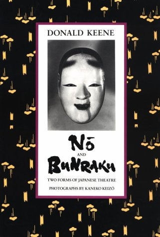 Nō and Bunraku Two Forms of Japanese Theatre N/A 9780231074193 Front Cover