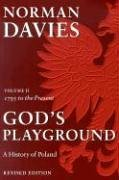 God's Playground A History of Poland, Volume 2 (Revised Edition) 2nd 2005 (Revised) edition cover