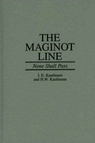 Maginot Line None Shall Pass N/A 9780275957193 Front Cover