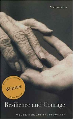 Resilience and Courage Women, Men, and the Holocaust  2005 edition cover