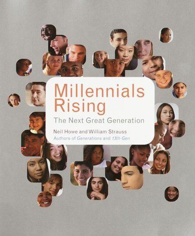 Millennials Rising The Next Great Generation  2000 edition cover