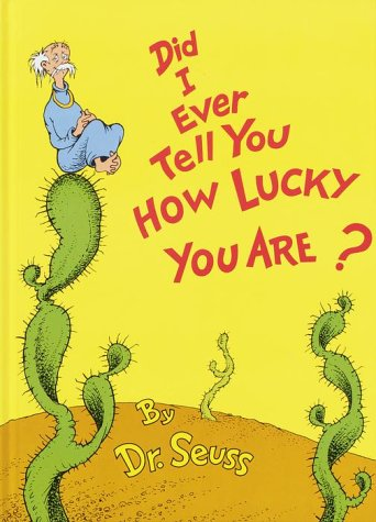 Did I Ever Tell You How Lucky You Are?   1973 9780394827193 Front Cover